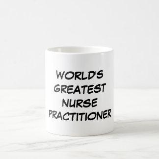 """World's Greatest Nurse Practitioner"" Mug"