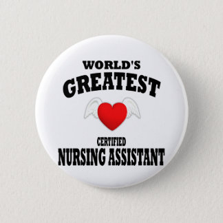 World's Greatest Nursing Assistant 6 Cm Round Badge
