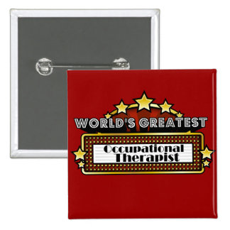 World's Greatest Occupational Therapist 15 Cm Square Badge