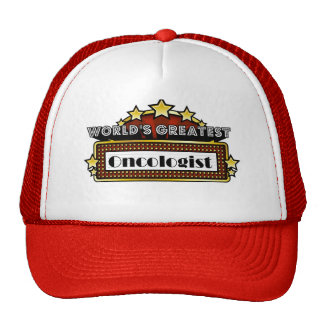 World's Greatest Oncologist Trucker Hat