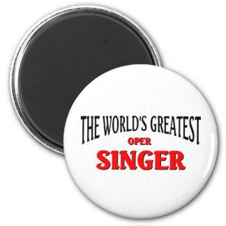 World's Greatest Oper Singer 6 Cm Round Magnet
