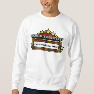 World's Greatest Paralegal Specialist Pullover Sweatshirts