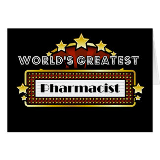 World's Greatest Pharmacist Card