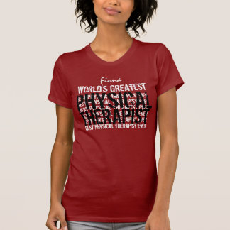 World's Greatest Physical Therapist TS019P T-Shirt