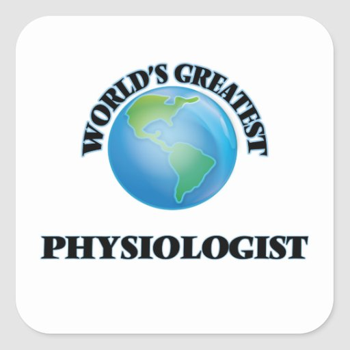 World's Greatest Physiologist Stickers
