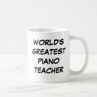 """World's Greatest Piano Teacher"" Mug"