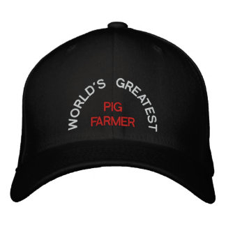 WORLD'S GREATEST, PIG FARMER EMBROIDERED HATS