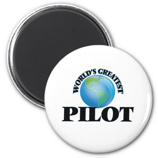 World's Greatest Pilot 6 Cm Round Magnet