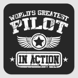 World's Greatest Pilot In Action Square Stickers