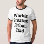 World's Greatest Pitbull Dad Shirts