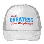 World's greatest Plant Morphologist Trucker Hats