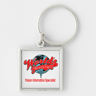 World's Greatest Poison Information Specialist Silver-Colored Square Key Ring