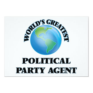 World's Greatest Political Party Agent Custom Invitation