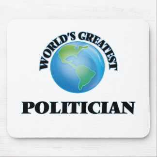 World's Greatest Politician Mouse Pad