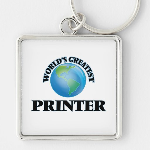 World's Greatest Printer Key Chain