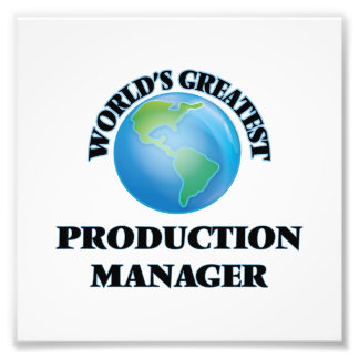 World's Greatest Production Manager Photo Art