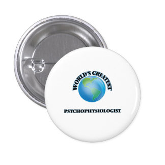 World's Greatest Psychophysiologist Pin