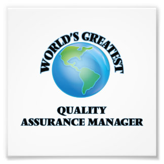 World's Greatest Quality Assurance Manager Photo