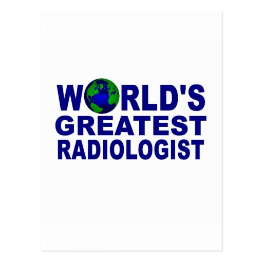 World's Greatest Radiologist Post Card