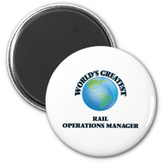 World's Greatest Rail Operations Manager Refrigerator Magnets