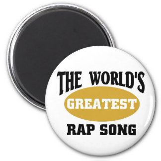 World's greatest rap song 6 cm round magnet