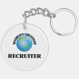 World's Greatest Recruiter Keychains