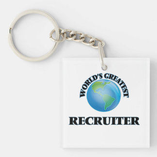 World's Greatest Recruiter Acrylic Keychain