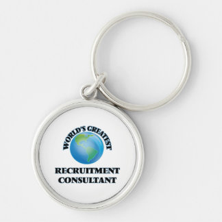 World's Greatest Recruitment Consultant Keychain