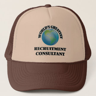 World's Greatest Recruitment Consultant Trucker Hat