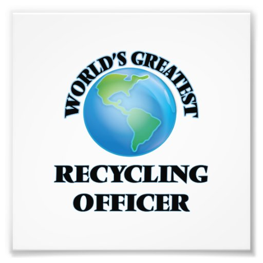 World's Greatest Recycling Officer Photo