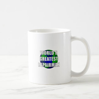 World's Greatest Repairman Coffee Mug