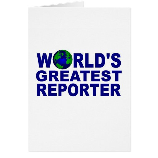 World's Greatest Reporter Card