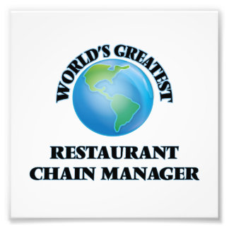 World's Greatest Restaurant Chain Manager Photo Print