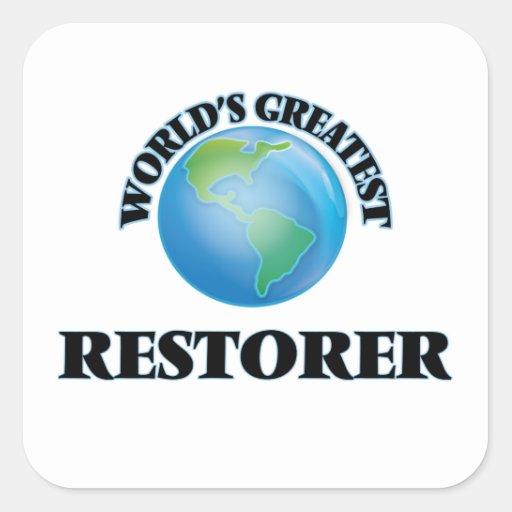 World's Greatest Restorer Square Sticker