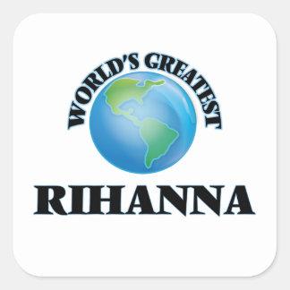 World's Greatest Rihanna Square Stickers