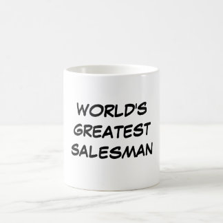 """World's Greatest Salesman"" Mug"
