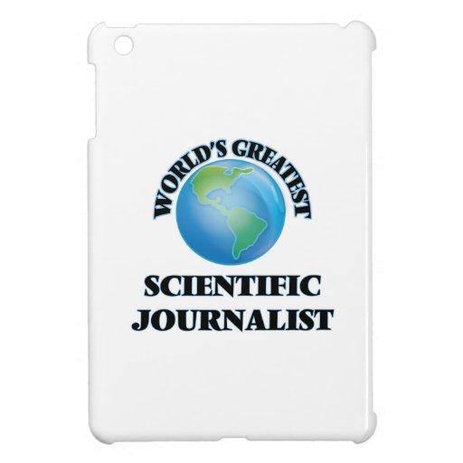 World's Greatest Scientific Journalist iPad Mini Covers