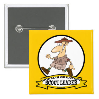 WORLDS GREATEST SCOUT LEADER MEN CARTOON 15 CM SQUARE BADGE