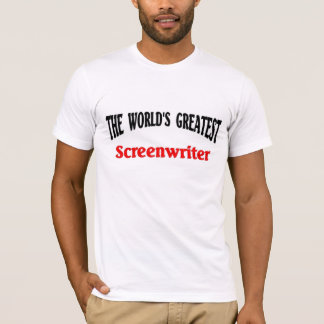 World's Greatest Screenwriter T-Shirt