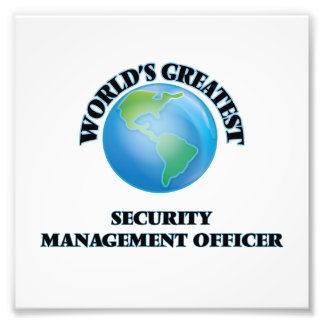 World's Greatest Security Management Officer Photo Print