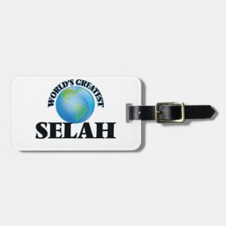 World's Greatest Selah Tag For Bags