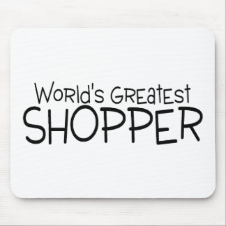 Worlds Greatest Shopper Mouse Pad