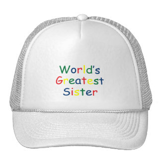 Worlds Greatest Sister Hat