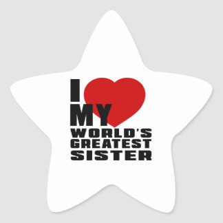 WORLD'S GREATEST SISTER STAR STICKER