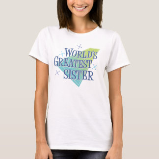 World's Greatest Sister T-Shirt