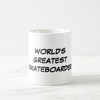 """World's Greatest Skateboarder"" Mug"