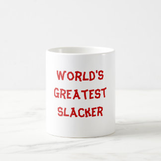 World's Greatest Slacker Coffee Mug