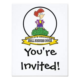 WORLDS GREATEST SMALL BUSINESS OWNER WOMAN CARTOON 11 CM X 14 CM INVITATION CARD