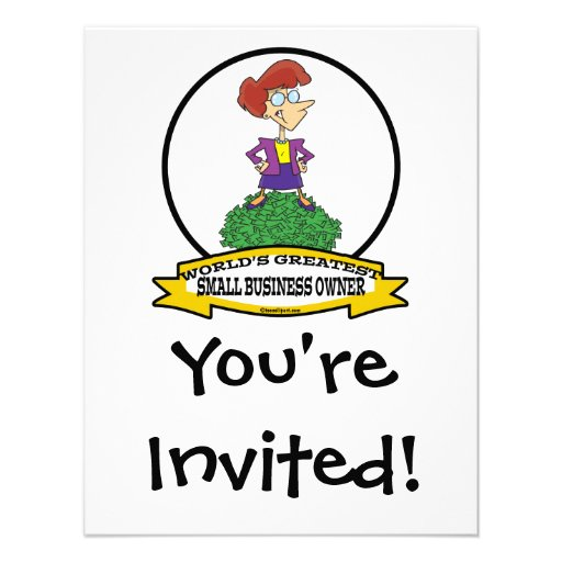 WORLDS GREATEST SMALL BUSINESS OWNER WOMAN CARTOON INVITATIONS