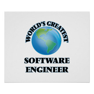 World's Greatest Software Engineer Poster